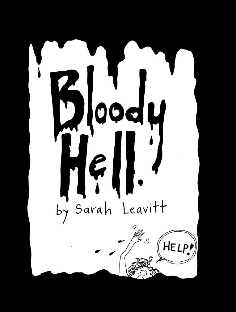 Bloody Hell by Sarah Leavitt on Medium